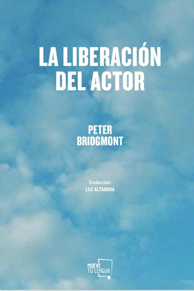 La liberación del actor